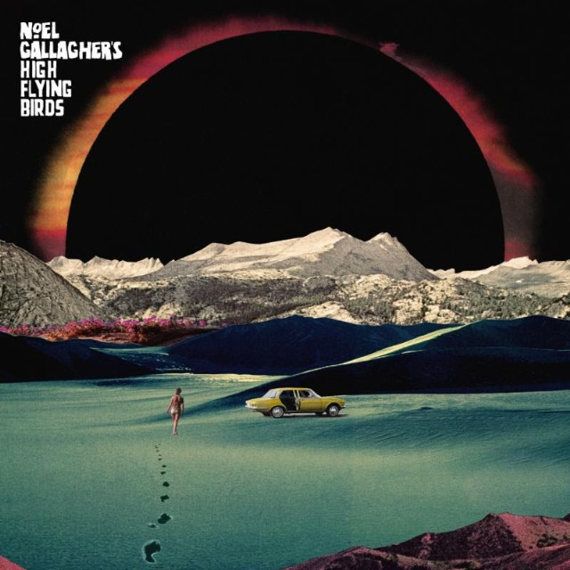 Le Live de la semaine – Noel Gallagher's High Flying Birds.
