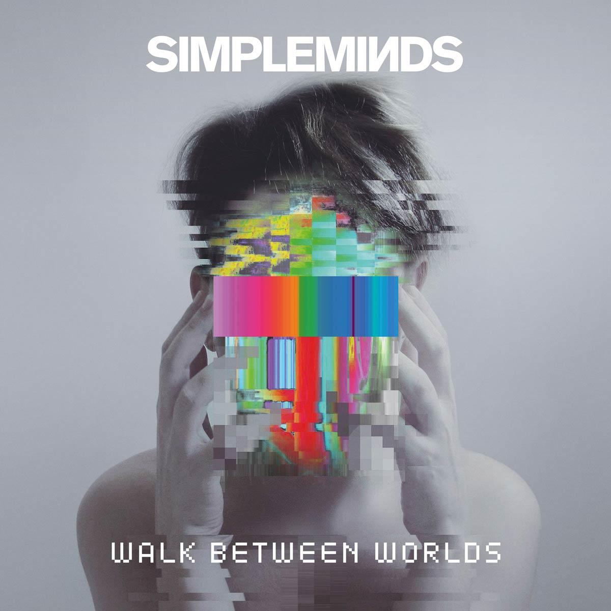 News – Simple Minds : Walk Between Worlds  02/02/18