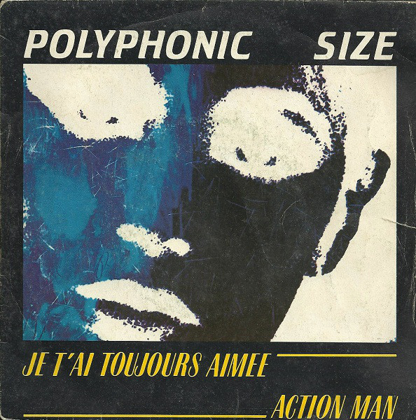A side / B side – Polyphonic Size – Je T'ai Toujours Aimée 1982