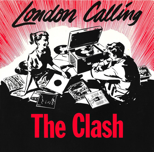 A side / B side – The Clash – London Calling – 7/12/79