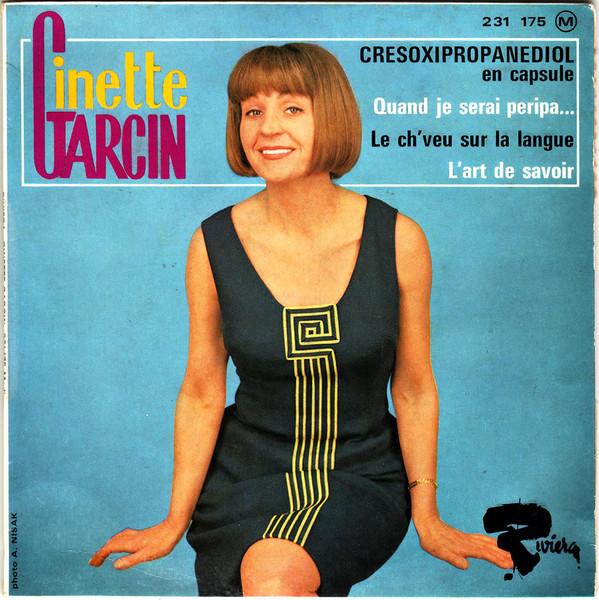 Activités très souterraines – Ginette Garcin : Cresoxipropanédiol en capsule (1966)