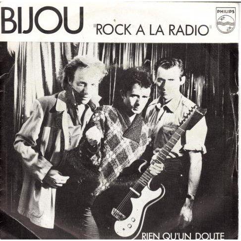 A side / B side : Bijou – Rock A La Radio 1981