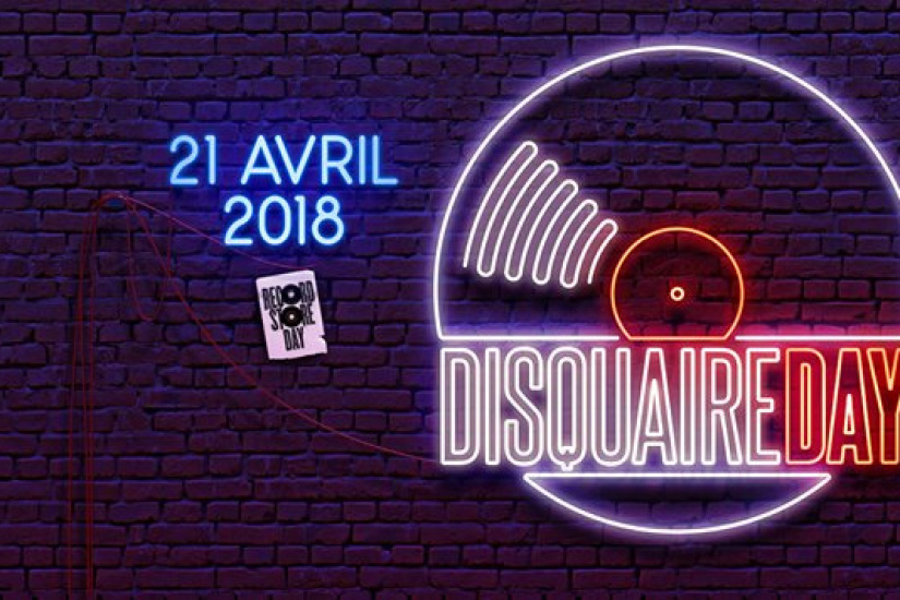 News – Record Store Day / Disquaire Day  21/04/18