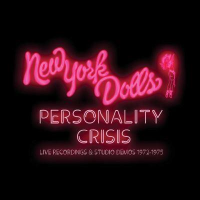 News – New York Dolls : Personality Crisis: Live Recordings & Studio Demos