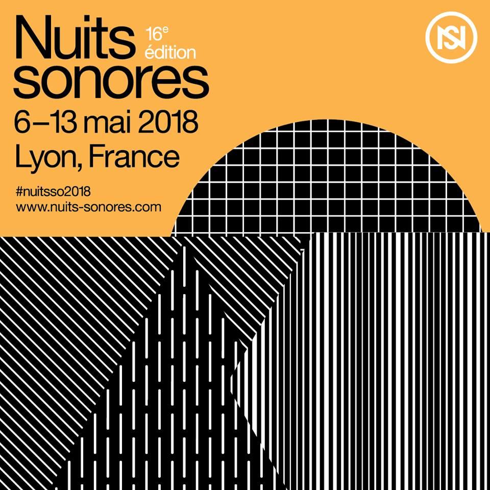 News – Festival Les Nuits Sonores de Lyon – 16e édition 2018 – France