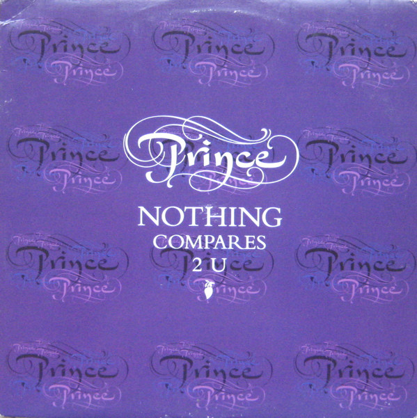 News – Prince – Nothing Compares 2 U
