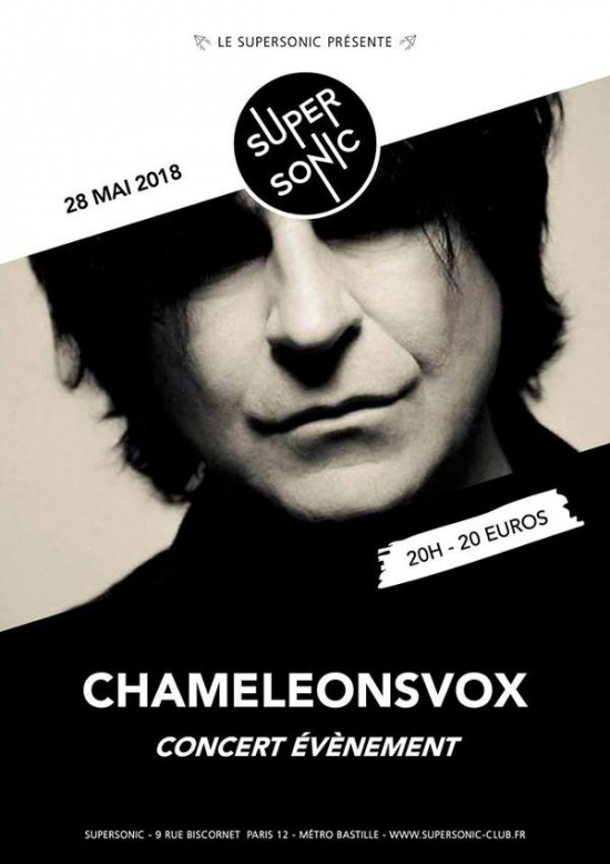 Live Report by Tuco : ChameleonsVox au Supersonic / Script of the Bridge Tour 28/05/18