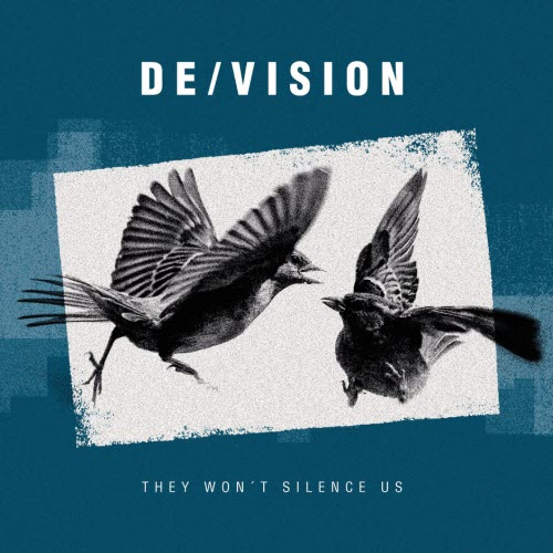 Electro News @ – De / Vision – They Will not Silence Us, nouveau single