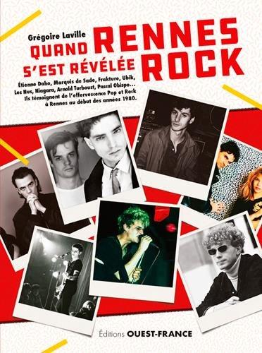News Littéraires : Quand Rennes s'est révélée rock – Grégoire Laville
