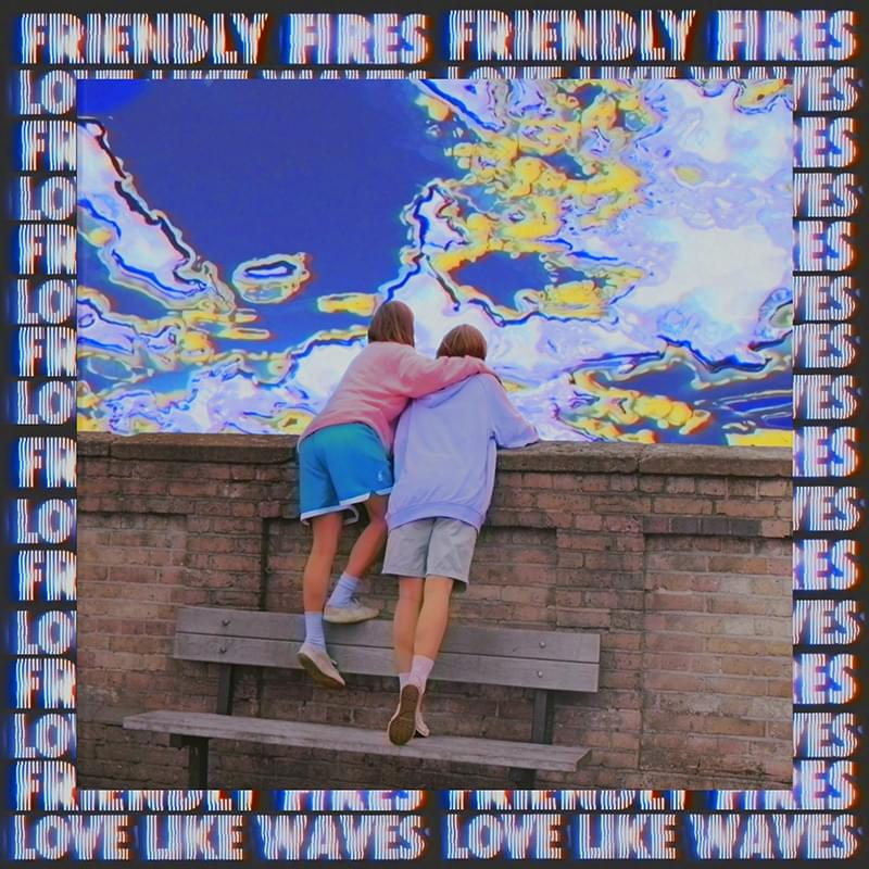 Brèves – Friendly Fires, Wolf Alice, The Innocence Mission
