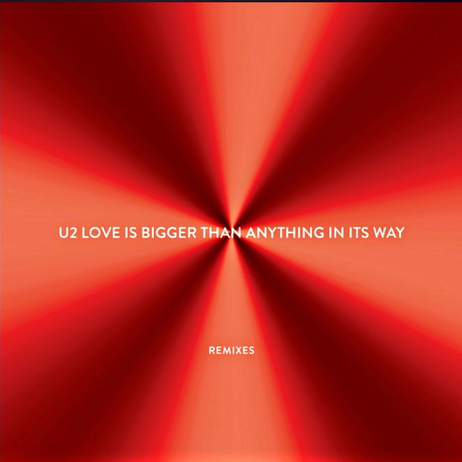 News – U2 : Love Is Bigger Than Anything In Its Way (The Funk Hunters Remix)