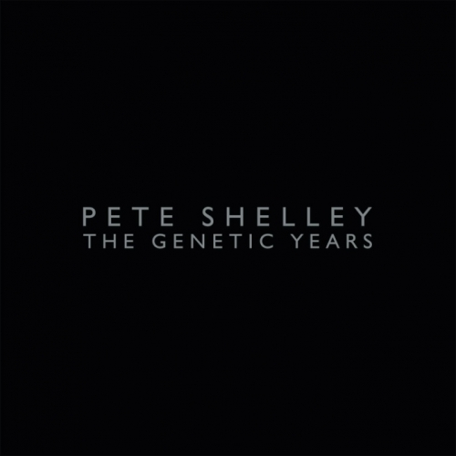 News – Pete Shelley : The Genetic Years