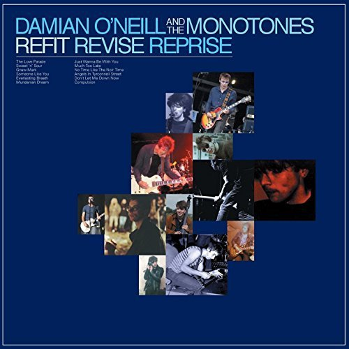 News – Damian O'Neill and the Monotones – Refit Revise Reprise (2018)