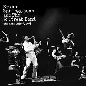 News – Bruce Springsteen publie officiellement le légendaire concert au Roxy de 1978