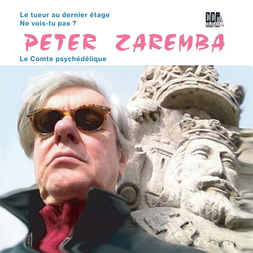 News – Peter Zaremba – Le Comte Psychédélique