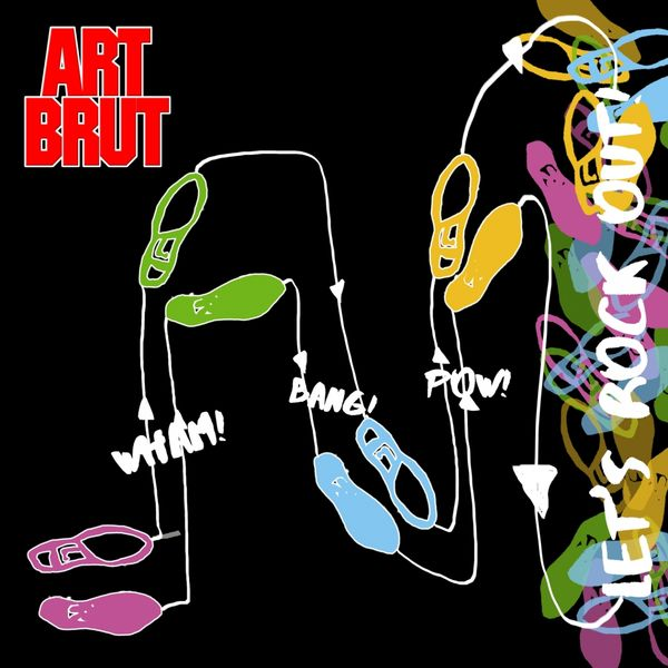 News – Art Brut – Wham! Bang! Pow! Let's Rock Out