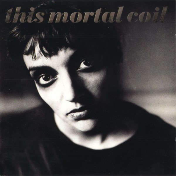 News – This Mortal Coil, rééditions en série