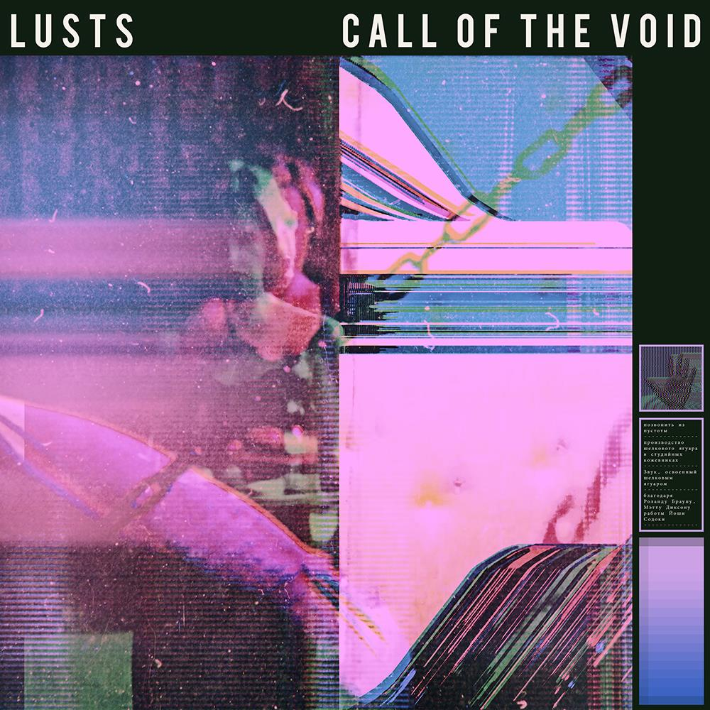 News – Lusts – Call Of The Void
