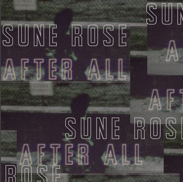 Single of the week – Sune Rose – After All