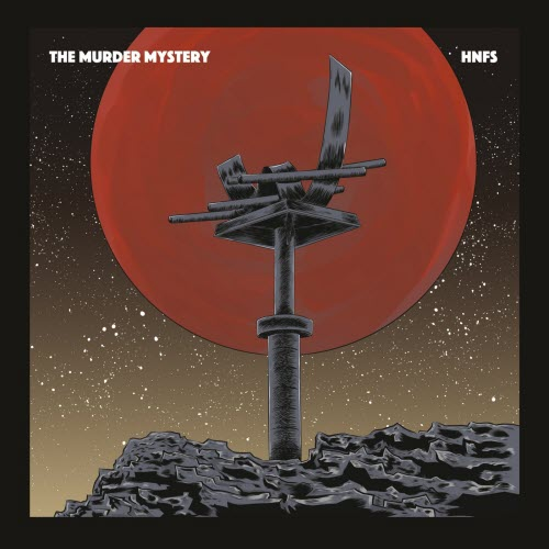 Single of the week – The Murder Mystery – HNFS