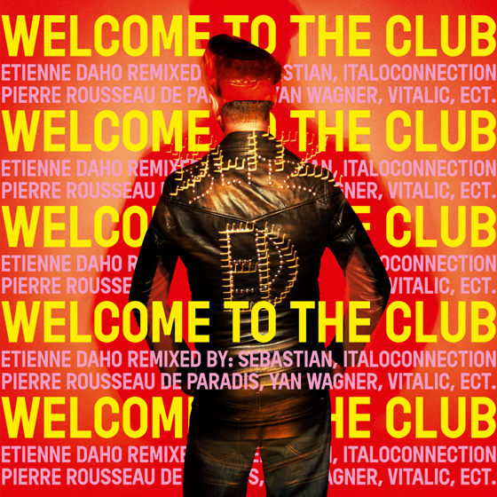 News – Etienne Daho – Welcome to the club