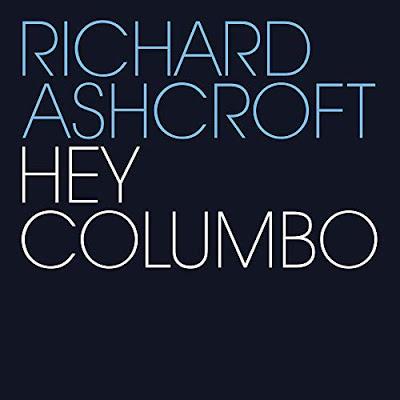 News – Richard Ashcroft – Hey Columbo