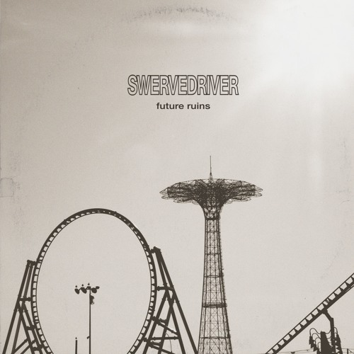 News – Swervedriver  Future Ruins