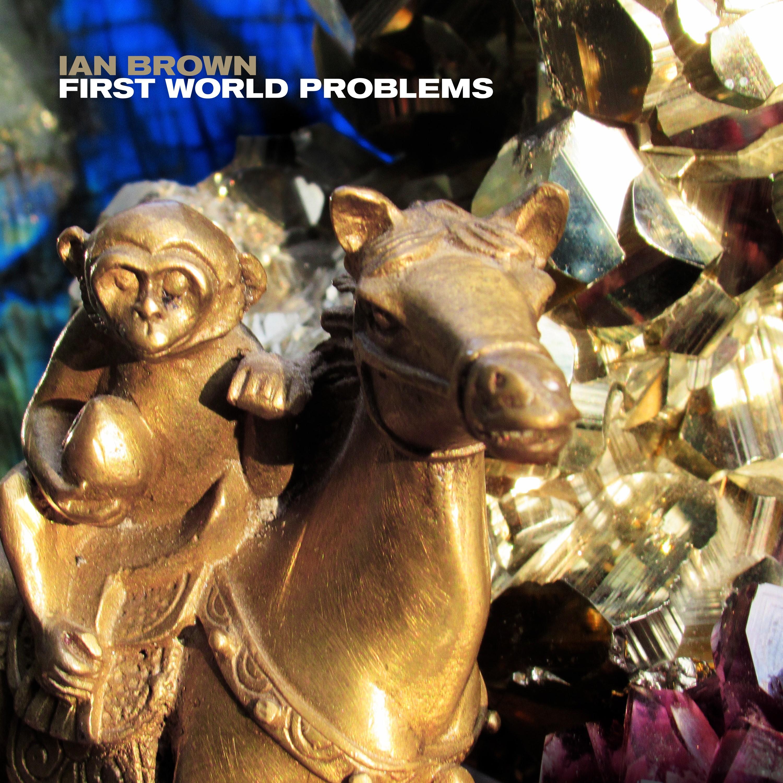 News – Ian Brown  – First World Problems – Official Video