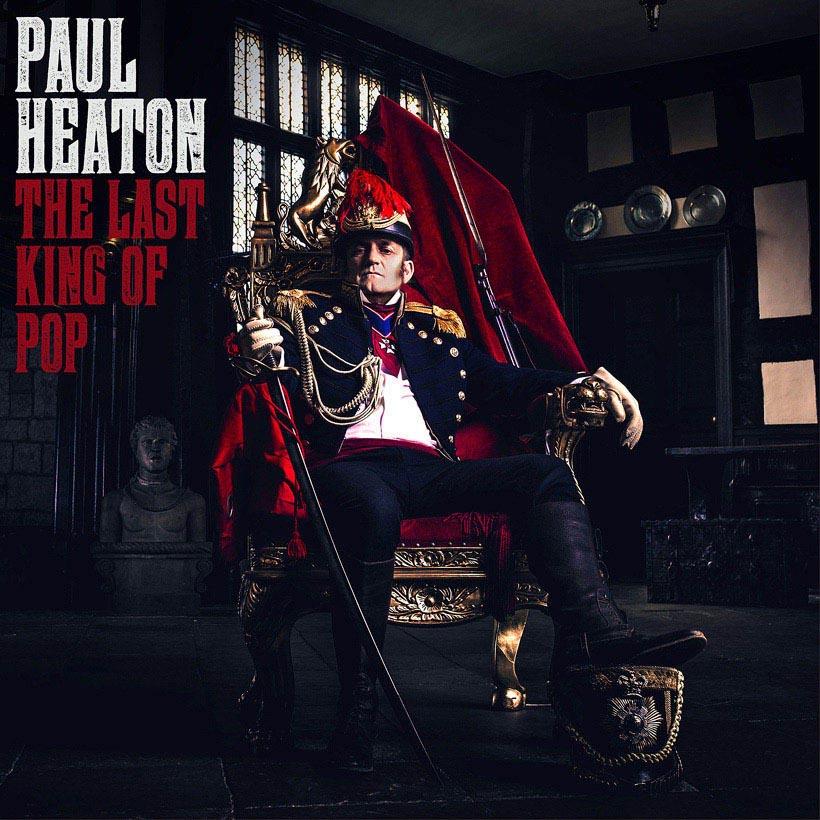News – Paul Heaton – The Last King Of Pop
