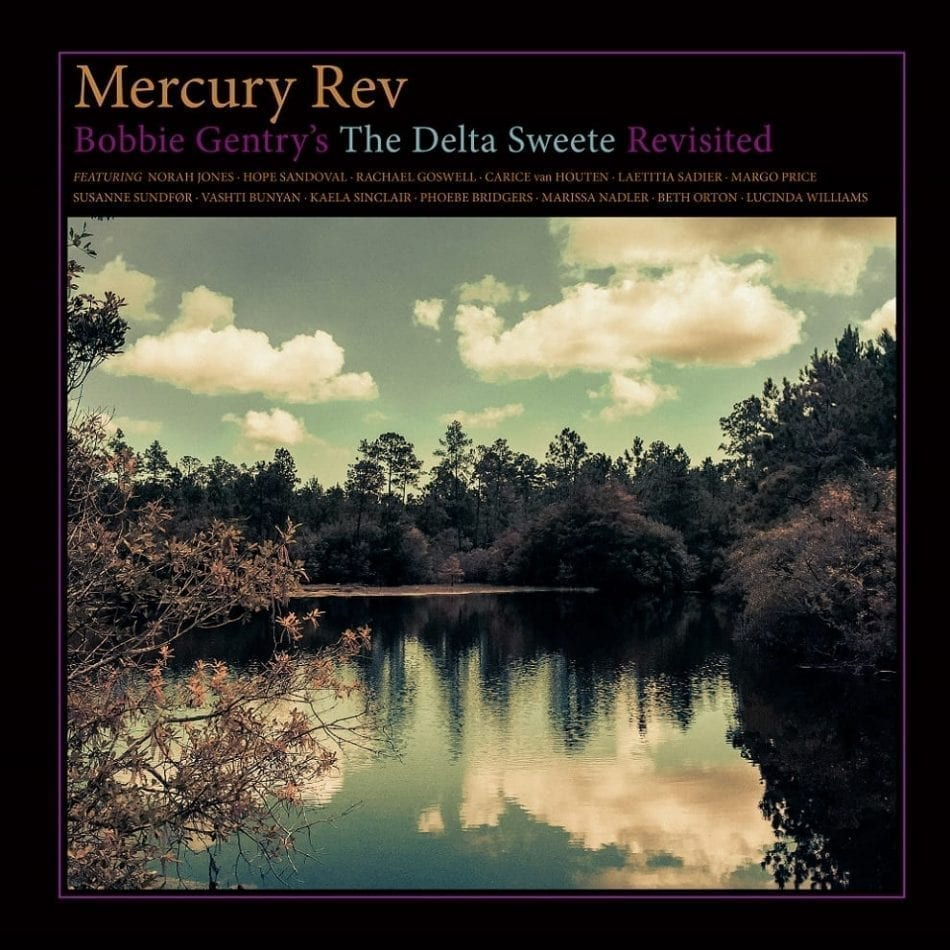 News – Mercury Rev – The Delta Sweete Revisited