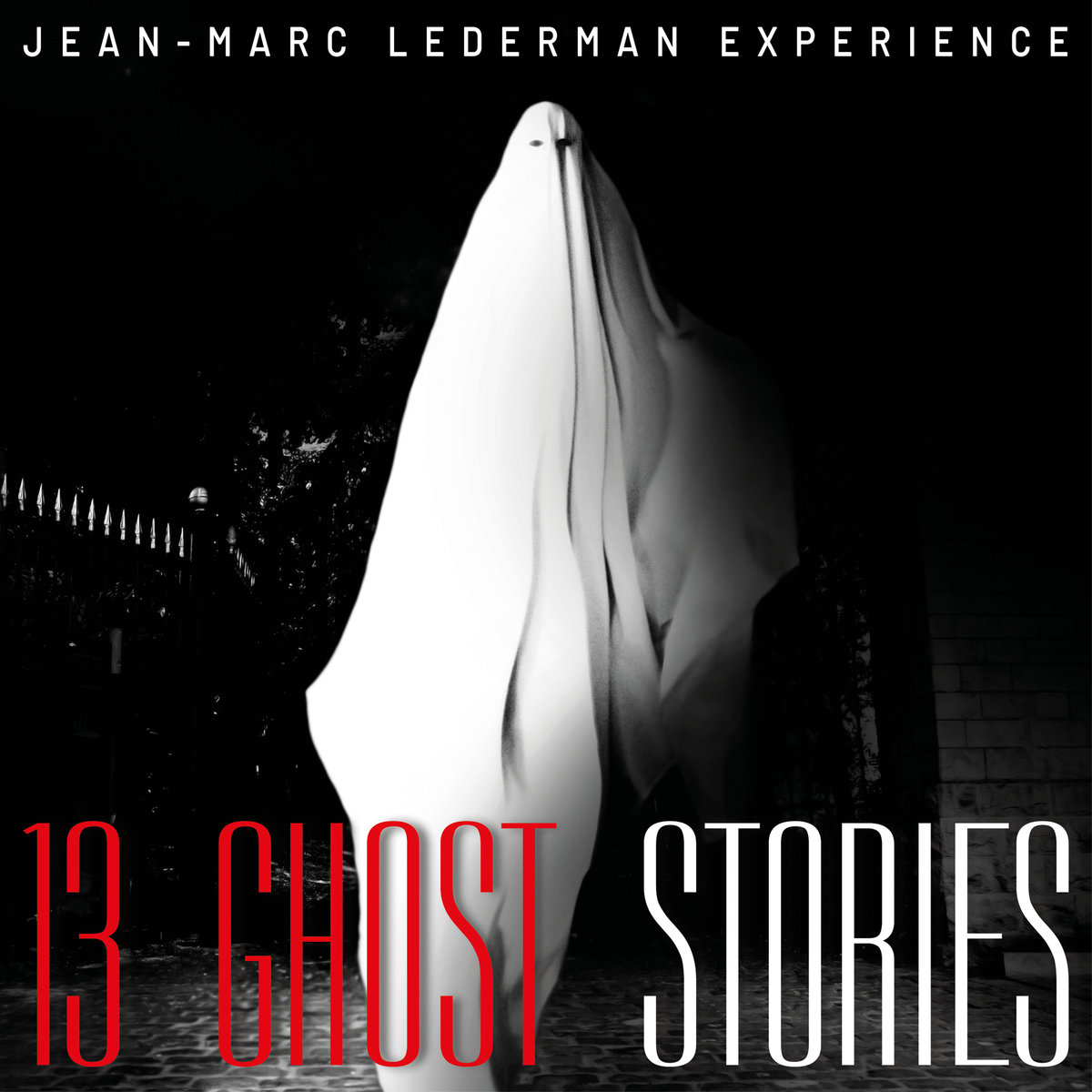 News – Jean-Marc Lederman Experience – 13 Ghost Stories
