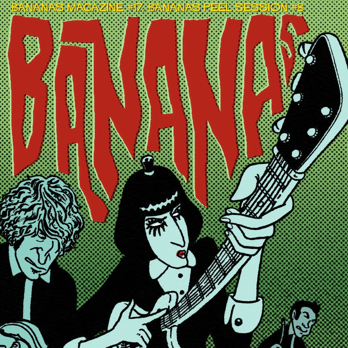 Playlist Découvertes # 38 – Bananas Peel Sessions # 8 – Une compilation Punk-Rock