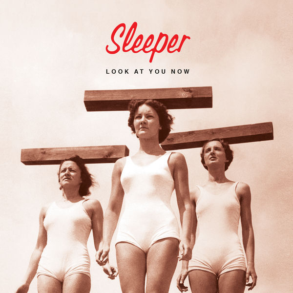 News – Sleeper – Look At You Now – Nouveau single.