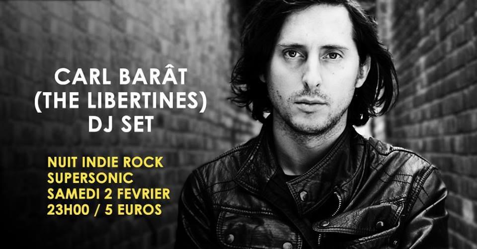 Bientôt En Concert Chez Nous: Carl Barât (The Libertines) en DJ Set à Paris