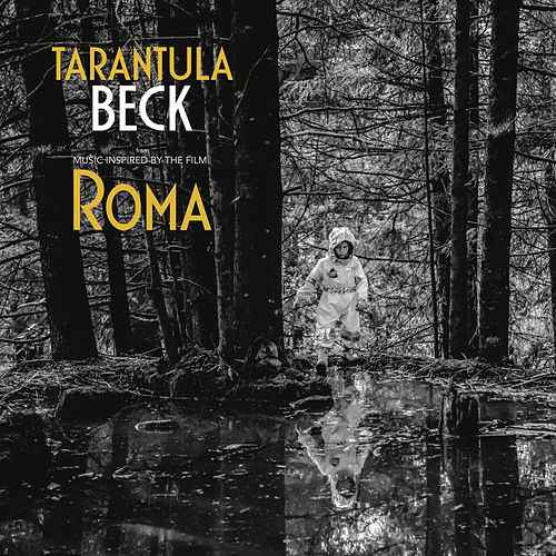 News – Beck – Tarantula – Music Inspired by the film Roma