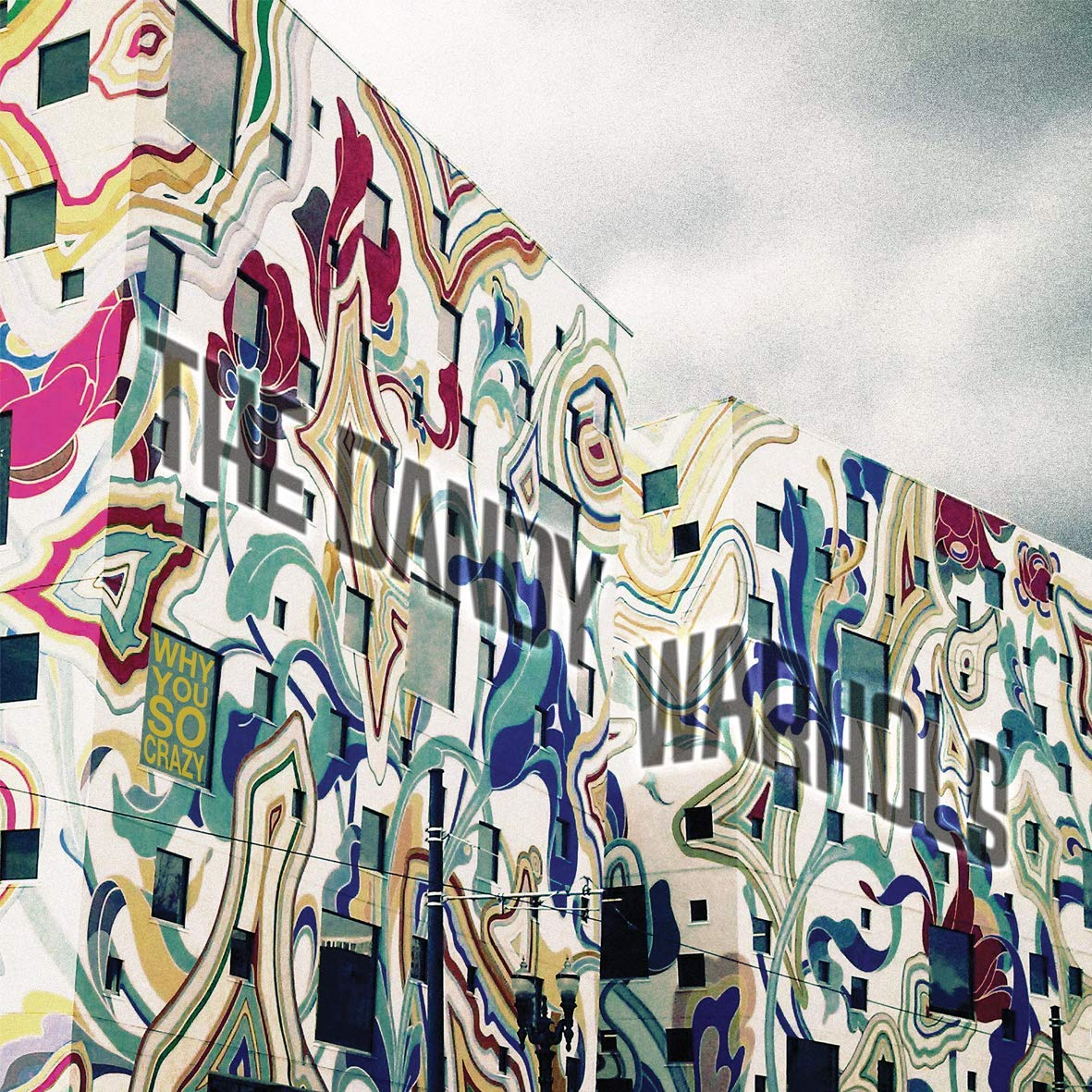 The Dandy Warhols – Why You So Crazy – Nouvel album
