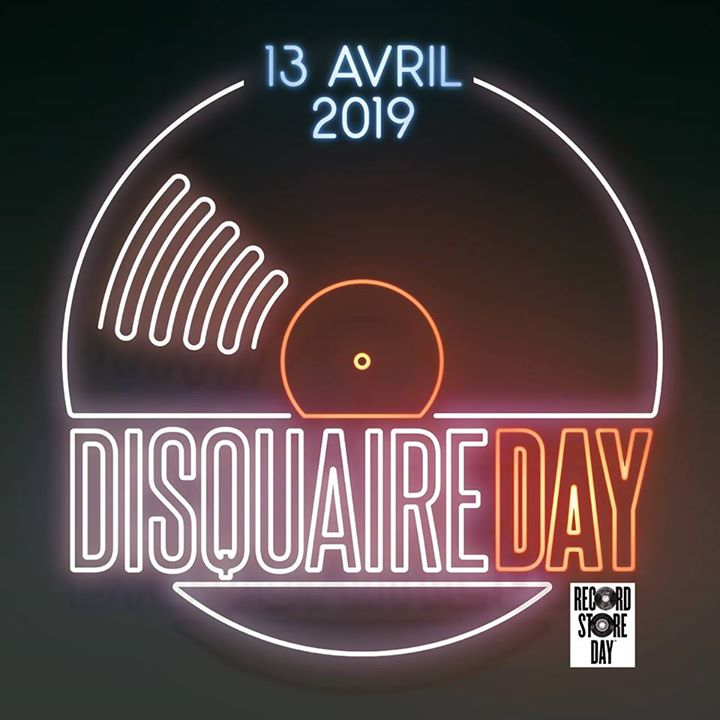 News – Disquaire Day / Record Store Day – 13/04/19