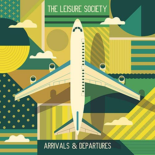 News – The Leisure Society – Arrivals & Departures