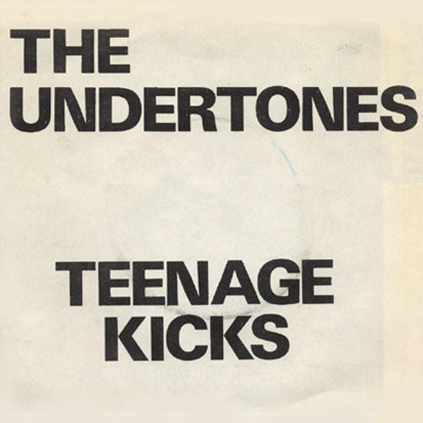 A side / B side – The Undertones – Teenage kicks – 09/1978