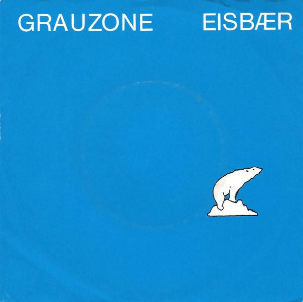 A side / B side – Grauzone – Eisbär / Film 2 – 1981