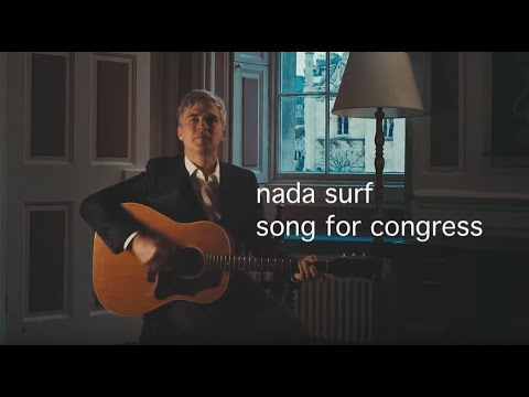 News – Nada Surf – Song For Congress