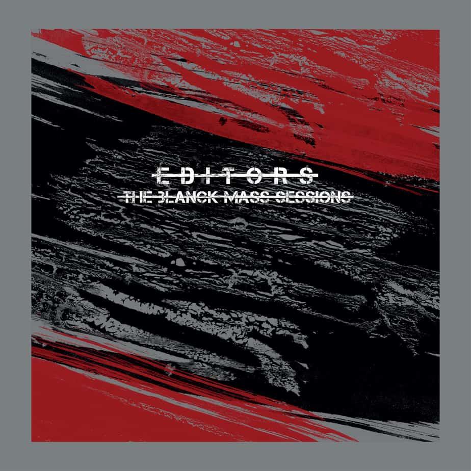 News – Editors – The Blanck Mass Sessions – Hallelujah (So Low) remix
