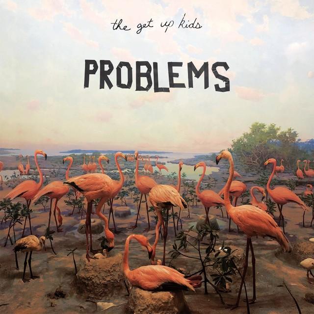 News – Get Up Kids – Problems