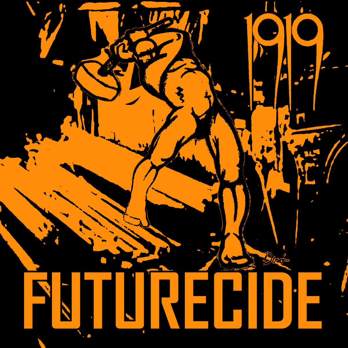 News – 1919 – Futurecide