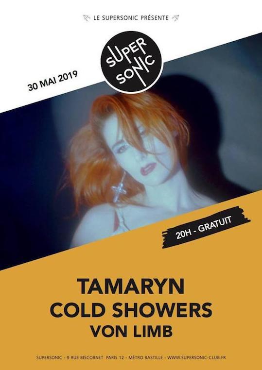 Bientôt En Concert Chez Nous – Tamaryn, Cold Showers et Von Limb au Supersonic (Paris)