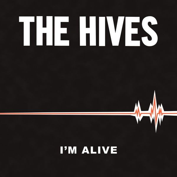 News – The Hives – I'm Alive
