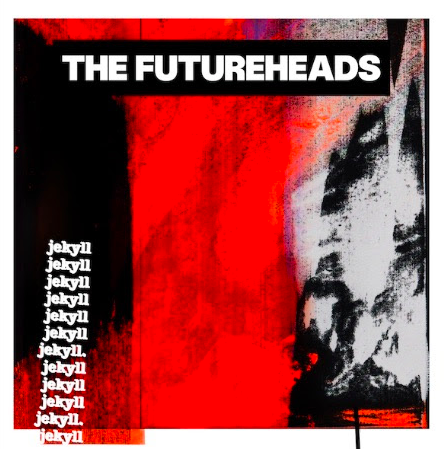 News – The Futureheads – Jekyll