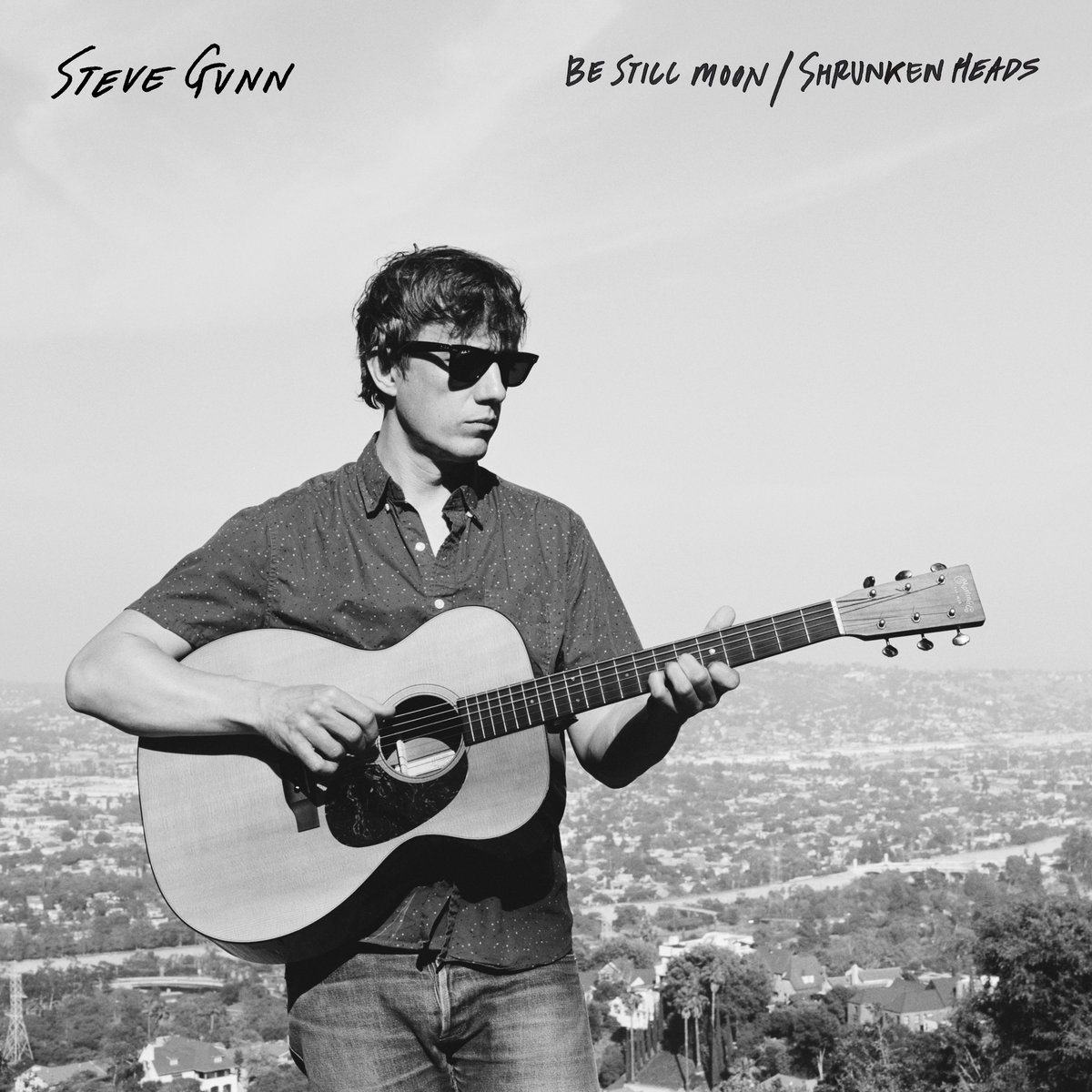 News – Steve Gunn – Be Still Moon / Shrunken Heads