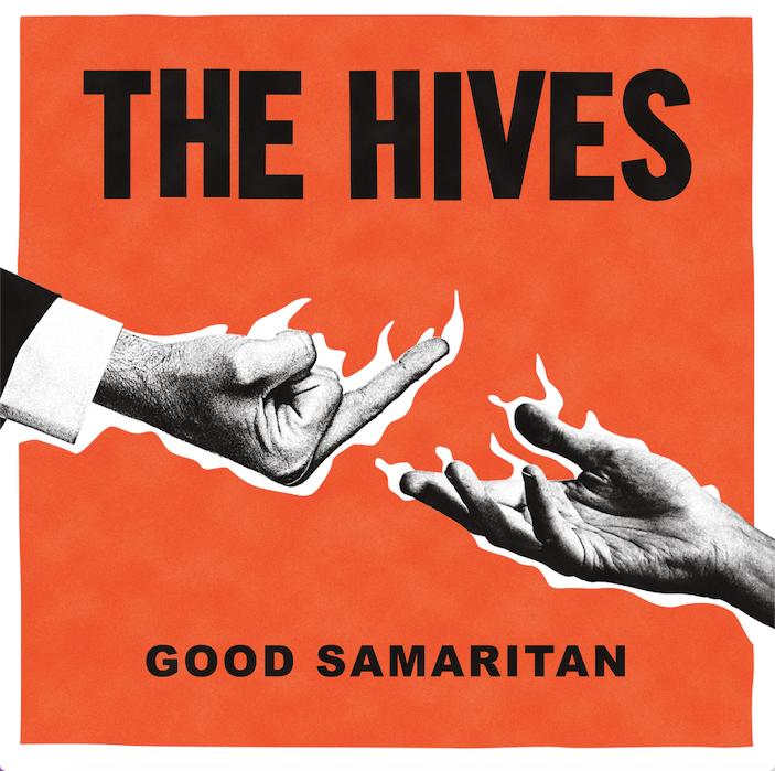 News – The Hives – Good Samaritan / I'm Alive