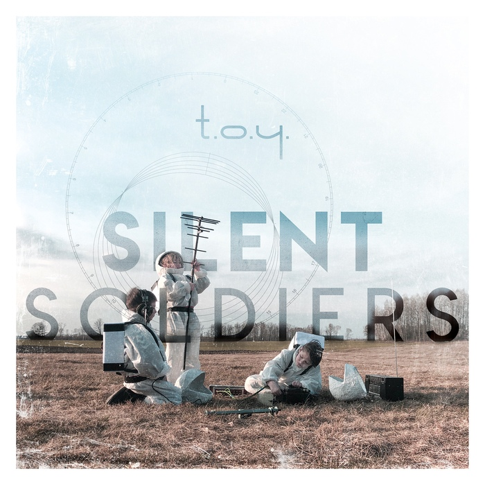Single of the week – T.O.Y. – Silent Soldiers